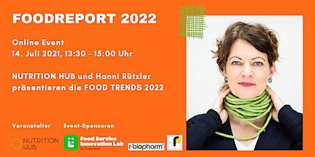 NUTRITION HUB und Hanni Rützler präsentieren die FOOD TRENDS 2022 Tickets