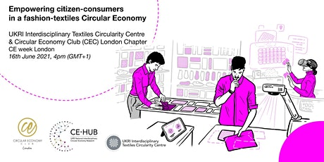Empowering citizen-consumers in a fashion-textiles Circular Economy tickets