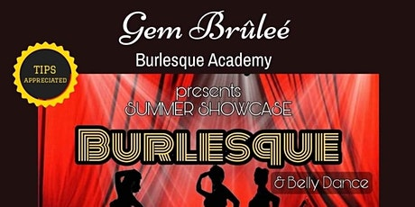 The Gem Brûlée Burlesque Academy Presents the Summer Showcase 2021 tickets