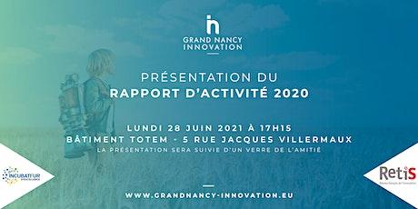 Présentation du rapport d'activité de Grand Nancy Innovation billets