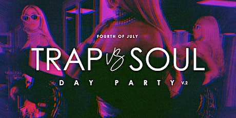 Trap Vs Soul Day Party tickets