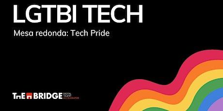 Mesa Redonda: Tech Pride entradas