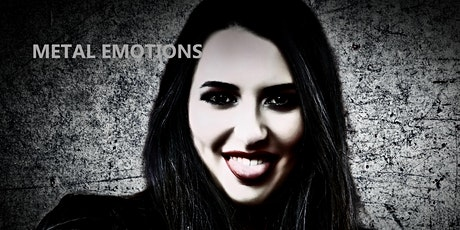 METAL EMOTIONS - The Exhibition Tickets
