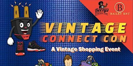 Vintage Connect Con 4 tickets