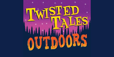 Twisted Tales Outdoors tickets
