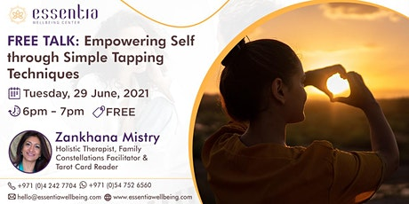 Empowering Self through Simple Tapping Techniques with Zankhana Mistry tickets