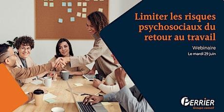 Limiter les risques psychosociaux du retour au travail billets