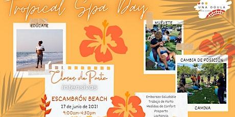 Tropical Spa Day: Clase de  Parto Intensiva  Junio (Presencial) entradas