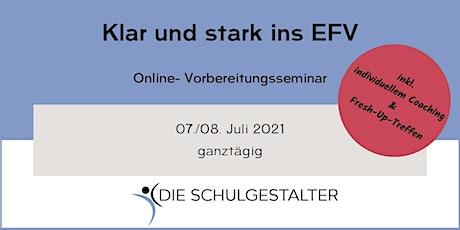 Klar & stark ins EFV    Online - Vorbereitungsseminar   Tickets