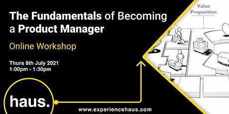 The Fundamentals of Becoming a Product Manager tickets