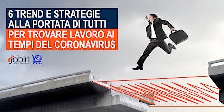 Con Jobiri 6 trend e strategie alla portata di tutti per trovare lavoro biglietti
