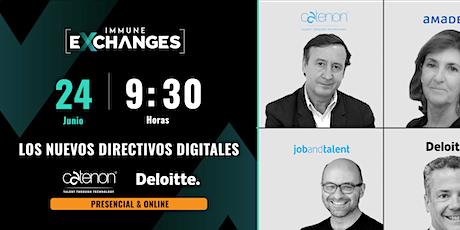IMMUNE Exchanges: Los Nuevos Directivos Digitales entradas