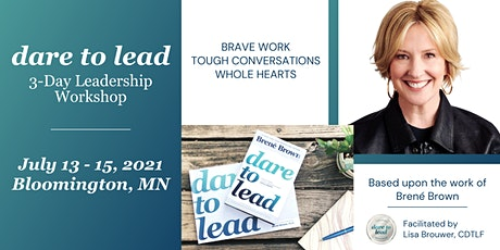 Dare to Lead™ Minneapolis - 3-Day Leadership Intensive tickets