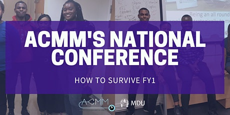ACMM National Conference - How To Survive FY1 tickets