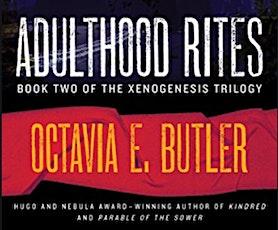 Octavia's Book Club: Conversation # 8, Adulthood Rites tickets