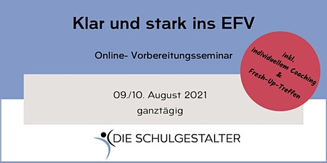 Klar & stark ins EFV  |  Online - Vorbereitungsseminar  | Tickets