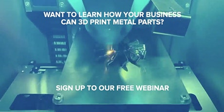 An Introduction to Metal 3D Printing tickets