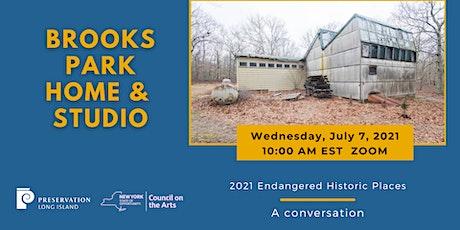 Brooks Park Home & Studios: 2021 Endangered Historic Places tickets