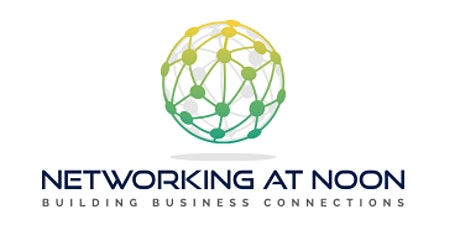 Networking At Noon tickets