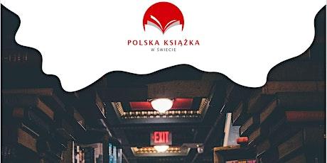 Polska Książka w Świecie - Spotkanie Autorskie entradas