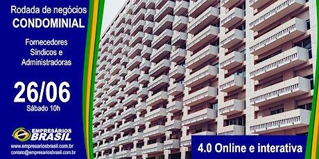 Rodada de negócios 4.0 CONDOMINIAL ONLINE e INTERATIVA biglietti