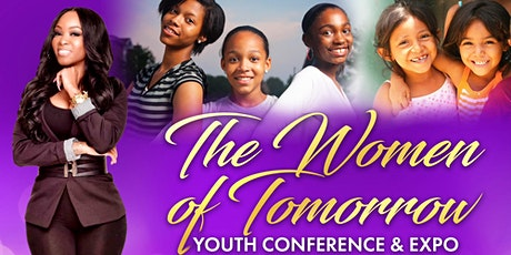 The Women of Tomorrow Youth Conference & Expo tickets
