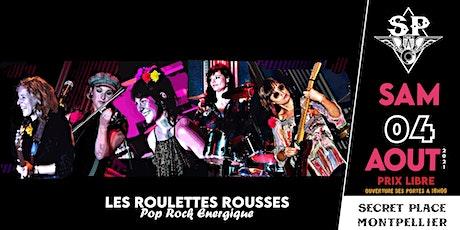 ROULETTES ROUSSES @ Secret Place billets
