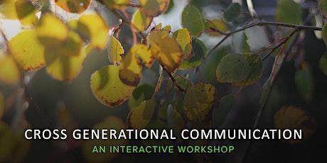 Inter-Generational Communication Webinar tickets