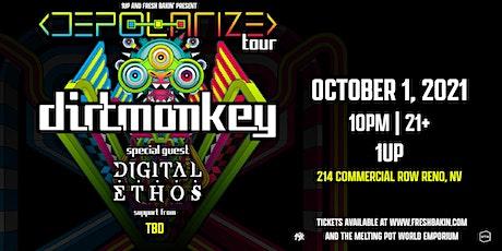 Dirt Monkey 'Reno Depolarize Tour' at 1Up tickets