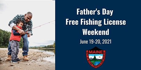 Father's Day Free Fishing License Weekend tickets