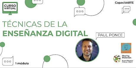 "Curso Virtual ""Técnicas de Enseñanza Digital"" Por Paul Ponce entradas"