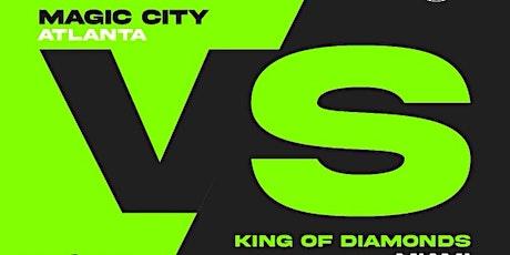 KING OF DIAMONDS vs MAGIC CITY - THU JUN 17 tickets