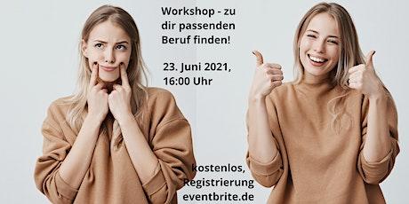 workshop - finde den zu dir passenden Beruf! Tickets