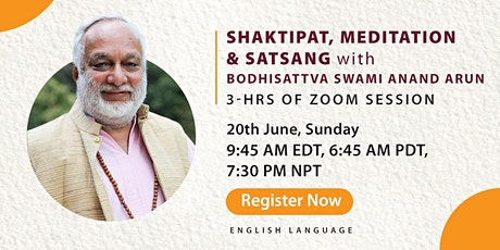 Shaktipat, Meditation and Satsang with Swami Anand Arun - 3-hr Zoom Session Tickets