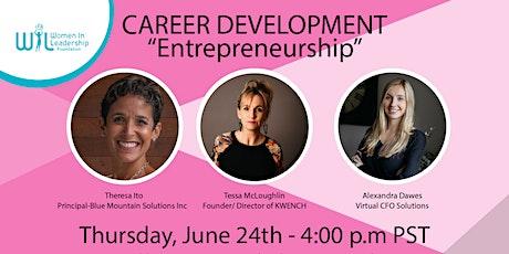 """Career Development Webinar """" Entrepreneurship"""" tickets"""