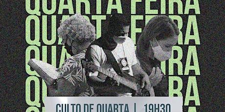 Culto Presencial de Quarta - 16/06 ingressos