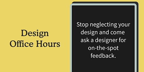 Design Office Hours tickets