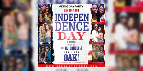 The #KingDayParty - Independence  Day Weekend tickets