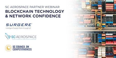 SC Aerospace Webinar: Surgere | Blockchain Technology & Network Confidence tickets