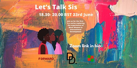 Let's Talk Sis: About Young Black Women in International Development tickets