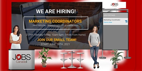 Jobs Canada Fair: Marketing Coordinator, June 24th, 2021 tickets