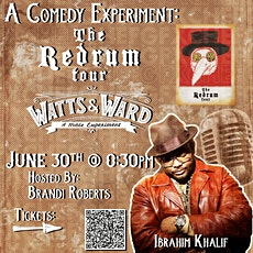 A Comedy Experiment: SPECIAL EDITION (The Redrum Tour w/ Ibrahim Khalif) tickets