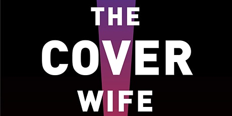 Dan Fesperman: The Cover Wife (In Conversation With Scott Shane) tickets