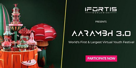 AARAMBH 3.0 | WORLD'S FIRST & LARGEST VIRTUAL YOUTH FESTIVAL tickets