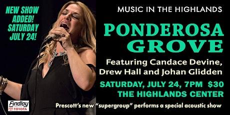 Ponderosa Grove  - NEW SHOW ADDED!!! tickets