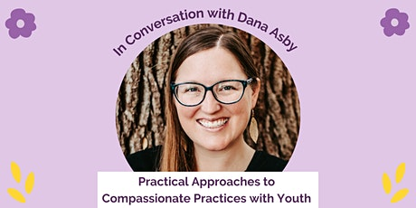 Practical Approaches to Compassionate Practices with Youth tickets