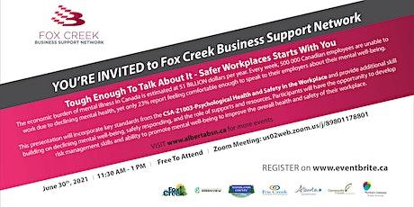 Fox Creek Business Support Network tickets
