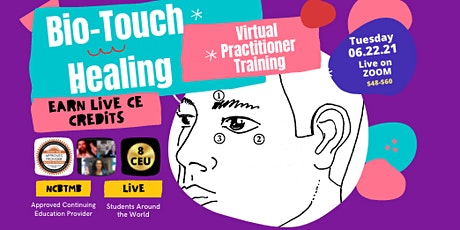 Bio-Touch Healing Virtual Practitioner Training with 8 CEUs Available tickets