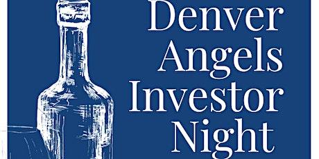 Denver Angels Investor Night & Summer Social tickets