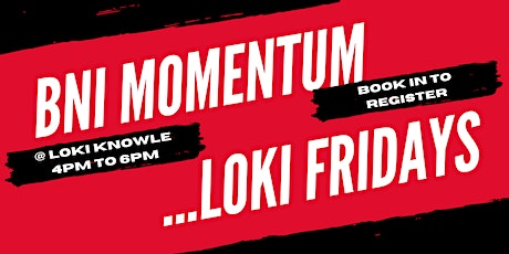 BNI Momentum @Loki Knowle - Power Networking and Social tickets